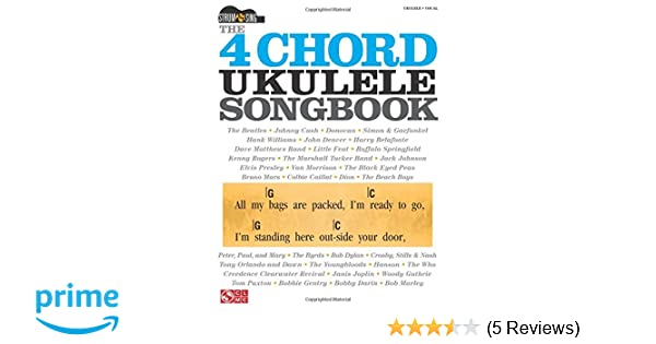 Amazon The 4 Chord Ukulele Songbook Strum Sing Series