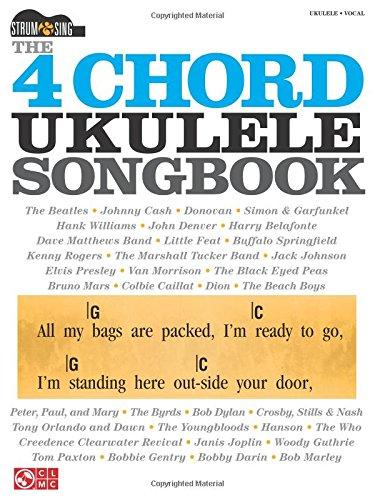 The 4-Chord Ukulele Songbook: Strum & Sing - Cherry Lane Songbook