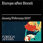 Europe After Brexit | Matthias Matthijs