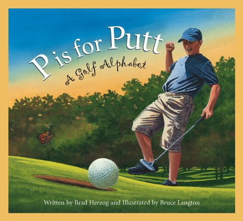 P is for Putt: A Golf Alphabet (Sports Alphabet) PDF