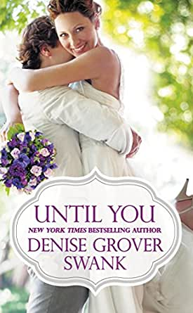 Image result for until you denise grover swank