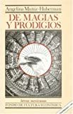 img - for De magias y prodigios: transmutaciones (Letras Mexicanas) (Spanish Edition) book / textbook / text book