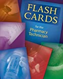 img - for Flashcards for the Pharmacy Technician book / textbook / text book