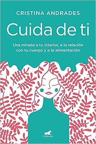 Cuida de ti de Cristina Andrades