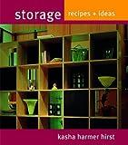 Storage, Kasha Hirst Harmer, 184400208X