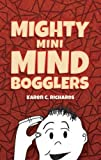 Mighty Mini Mind Bogglers (Dover Books on Magic, Games and Puzzles)