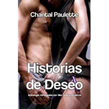 Historias de Deseo (Spanish Edition)