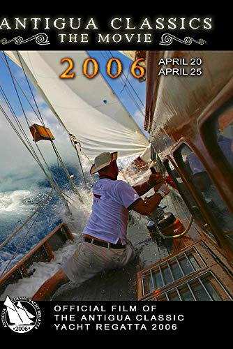 Antigua Classic Yacht Regatta 2006, Official - Race Schooner