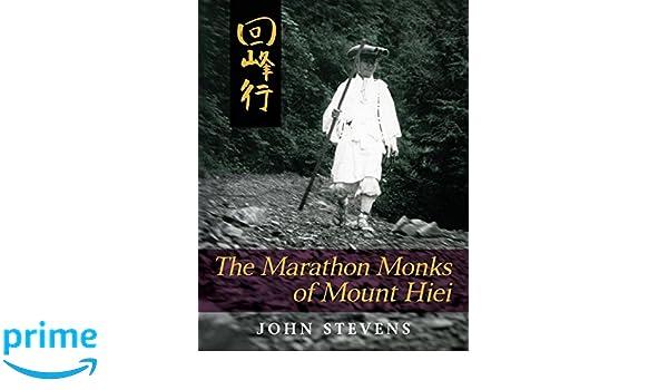 The Marathon Monks of Mount Hiei: Amazon.es: John Stevens: Libros en idiomas extranjeros