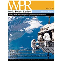 Joining Minds: Science Diplomacy and International Politics (World Politics Review Features)