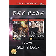 The Club, Volume 1 [The Club: Bound : The Club 2: Uncollared] (Siren Publishing Allure)