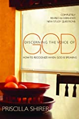 Discerning the Voice of God: How to Recognize When God is Speaking Paperback
