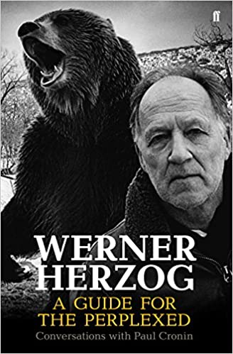 Book Werner Herzog - A Guide for the Perplexed: Conversations with Paul Cronin
