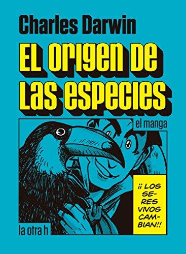 Descargar Libro El Origen De Las Especies: El Manga Charles Darwin