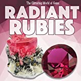 img - for Radiant Rubies (Glittering World of Gems) book / textbook / text book