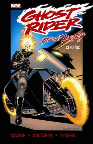 Ghost Rider: Danny Ketch Classic Volume 1 TPB (Graphic Novel Pb) by Howard Mackie (2009-11-18) (Ghost Danny Ketch)