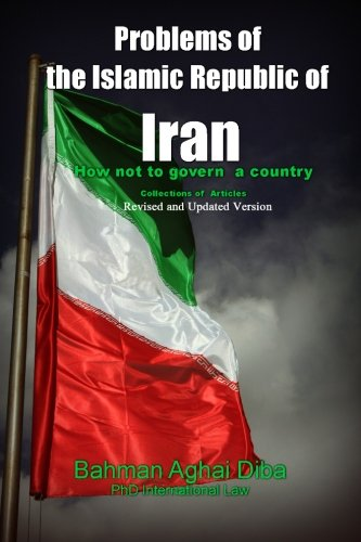 Problems of the Islamic Republic of Iran (Constitution Of The Islamic Republic Of Iran)