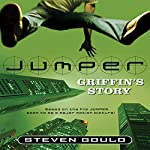 Jumper: Griffin's Story   Steven Gould