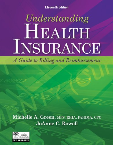 Download Understanding Health Insurance: A Guide to Billing and Reimbursement (Flexible Solutions – Your Key to Success) Pdf