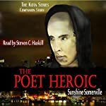 The Poet Heroic | Sunshine Somerville