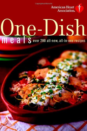 american-heart-association-one-dish-meals-over-200-all-new-all-in-one-recipes
