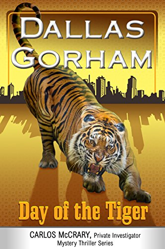 Day Of The Tiger by Dallas Gorham ebook deal