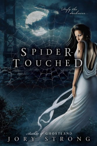 Spider-Touched (A Ghostland World Novel) by [Strong, Jory]