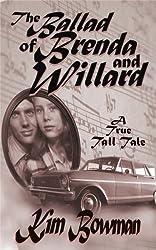 The Ballad of Brenda and Willard