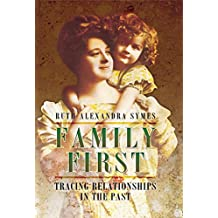 Family First: Tracing Relationships in the Past