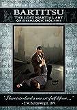 Bartitsu: The Lost Martial Art of Sherlock Holmes