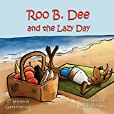 Roo B. Dee and the Lazy Day, Laura Marlowe, 1612251374