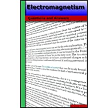Electromagnetism: Questions and Answers