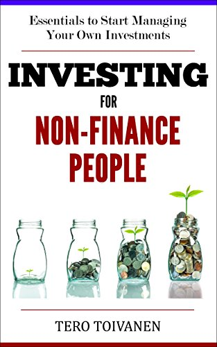 Investing for Non-Finance People by Tero Toivanen
