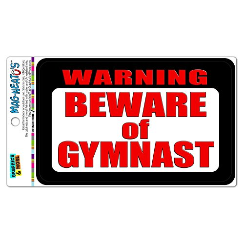 Warning Beware of Gymnast  Automotive Car Refrigerator Magnet