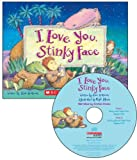 I Love You, Stinky Face - Audio Library Edition