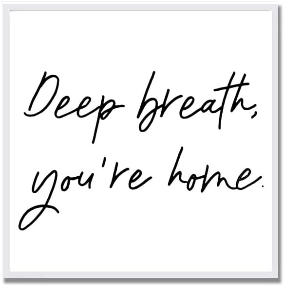 Bandanas Deep Breath Youre Home Entry Way Sign Housewarming 12x12 inch