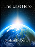 The Last Hero (The Last Hero Trilogy Book 1) (English Edition)