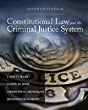 Constitutional Law and the Criminal Justice System (MindTap Course List)