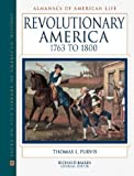 img - for Revolutionary America, 1763 to 1800 (Almanacs of American Life) book / textbook / text book