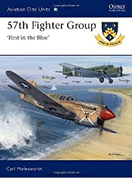 57th Fighter Group - First in the Blue (Aviation Elite Units)