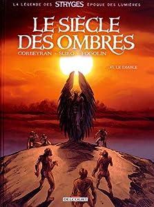 """Afficher """"Siècle des ombres (Le) n° t. 06<br /> Diable (Le)"""""""