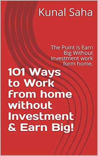 Amazon Com 101 Ways To Work From Home Without Investment