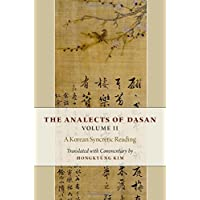 The Analects of Dasan, Volume II: A Korean Syncretic Reading