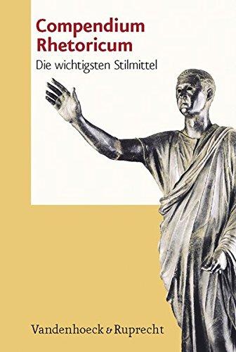 Compendium Rhetoricum. Die wichtigsten Stilmittel. Eine Auswahl. (Lernmaterialien)