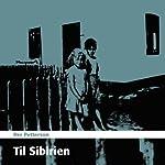 Til Sibirien [To Siberia] | Per Petterson
