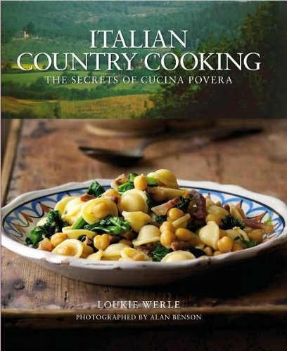 Country Italian - Italian Country Cooking: The Secrets of Cucina