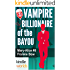 The Miss Fortune Series: Vampire Billionaire of the Bayou (Kindle Worlds Novella) (The Mary-Alice Files Book 8)
