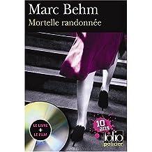 MORTELLE RANDONNÉE + DVD