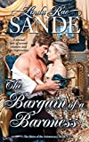 The Bargain of a Baroness (The Heirs of the Aristocracy Book 4) - Kindle edition by Sande, Linda Rae. Romance Kindle eBooks @ Amazon.com.