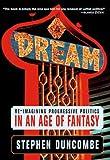 Dream, Stephen Duncombe, 1595580492